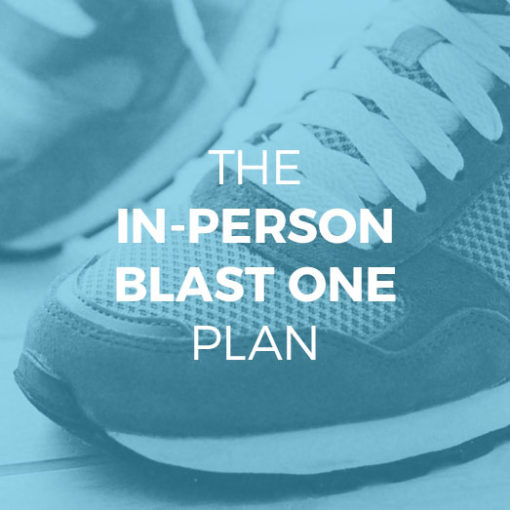The In-Person Blast One Plan